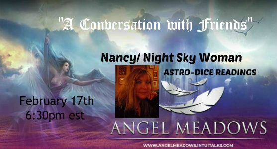 Nancy~ Night Sky Woman – ASTRO-DICE READINGS